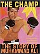 The Champ the Story of Muhammad Ali by Tonya…