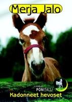 Kadonneet hevoset by Merja Jalo