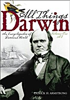 All Things Darwin: An Encyclopedia of…