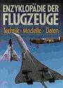 Enzyklopädie der Flugzeuge Technik, Modelle, Daten - Susan Harris