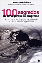 100 Segredos de uma Garota de Programa by…
