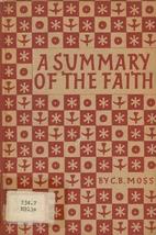 A summary of the faith by C. B. Moss