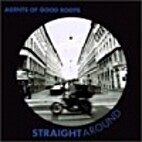 Straightaround by Agents of Good Roots