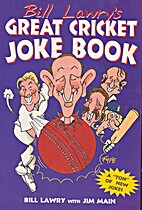 Bill Lawry's Great Cricket Joke Book by…