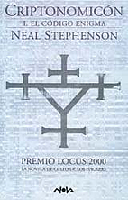 Cryptonomicon, Part 1 (of 3) by Neal…