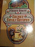 Mellow Roast Secret Family Recipes by Mellow…