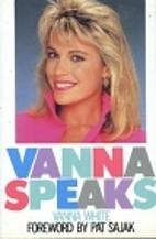 Vanna Speaks by Vanna White