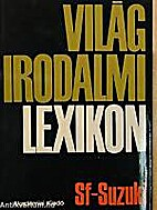 Világirodalmi lexikon. 13. Sf-Suzuki by…