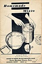 Homemade Mixes by Anna M. Wilson