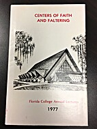Centers of Faith and Faltering (Florida…