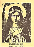 The Life and Miracles of Saint Philomena,…