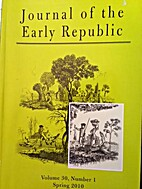 Journal of the Early Republic (Volume 30,…