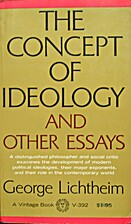 The Concept of Ideology by George Lichtheim