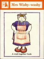 Mrs. Wishy-Washy by Joy Cowley