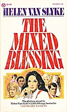 The Mixed Blessing by Helen Van Slyke