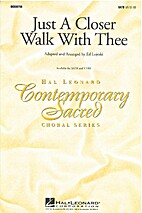 Just A Closer Walk With Thee by Ed Lojeski