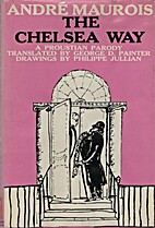 Chelsea Way by André Maurois
