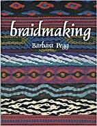 Braidmaking (Hobby Craft) by Barbara Pegg