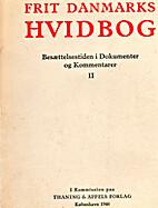 Frit Danmarks Hvidbog II by D. V. Aagaard