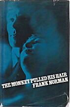 The monkey pulled his hair by Frank Norman