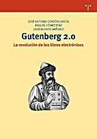 GUTENBERG 2.0: LA REVOLUCION DE LOS LIBROS…