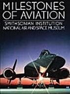 Milestones of Aviation: Smithsonian…