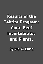 Results of the Tektite Program: Coral Reef…