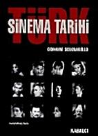 Türk sinema tarihi, 1896-1997 by…