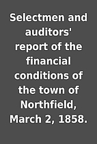 Selectmen and auditors' report of the…