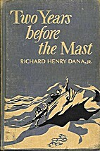 Two years before the mast : a personal…