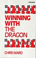 Winning With the Dragon (Batsford Chess…