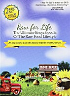 Raw for Life: The Ultimate Encyclopedia of…