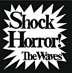 Shock Horror! by THE WAVES