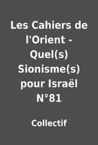 Les Cahiers de l'Orient - Quel(s)…