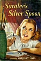 Saralee's silver spoon by Marjory Hall