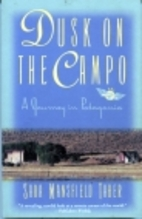 Dusk on the Campo: A Journey in Patagonia by…