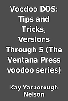 Voodoo DOS: Tips and Tricks, Versions…