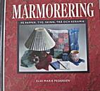 Mamorering by Else Marie Pedersen