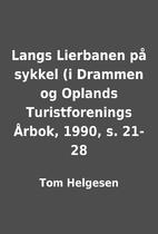 Langs Lierbanen på sykkel (i Drammen og…