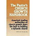 The Pastor's Church Growth Handbook by…