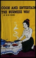 Cook and entertain the Burmese way by Mi Mi…