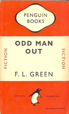 Odd Man Out by F. L. Green