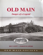 Old Main: Images of a legend by Roy Vernon…