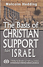 The basis of Christian support for Israel…