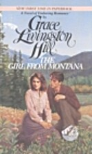 The Girl from Montana by Grace Livingston…