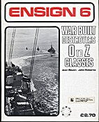 War Built Destroyers O to Z Classes (Ensign)…