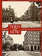 Ithaca Then & Now by Merrill Hesch