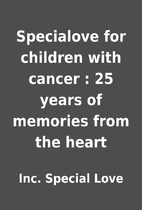 Specialove for children with cancer : 25…