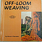 Off-loom weaving, (Little craft book series)…