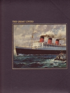 The Great Liners by Melvin Maddocks